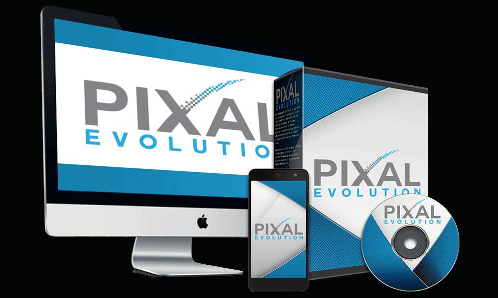 Pixal Evolution + OTOs